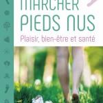 Marcher Pieds Nus - plat1